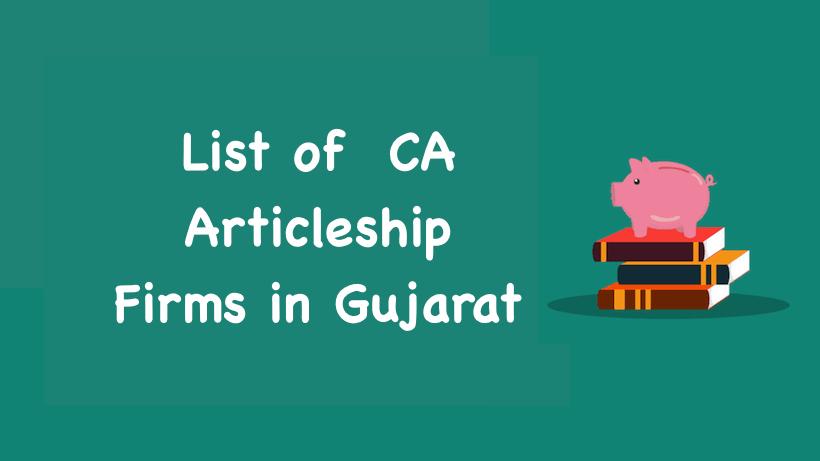 List of CA Articleship Firms in Gujarat