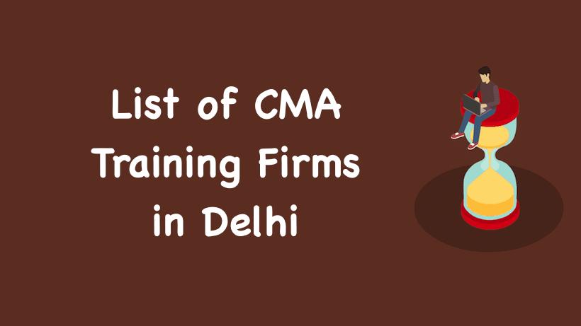 List of CMA Training Firms in Delhi