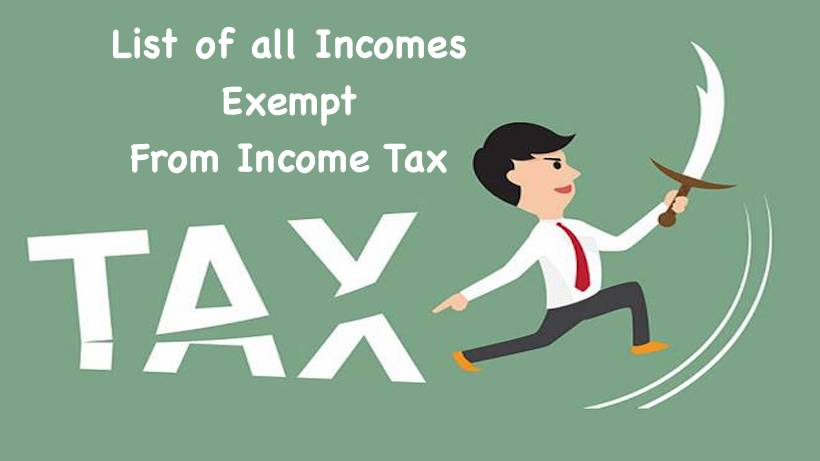 List of all Incomes Exempt From Income Tax