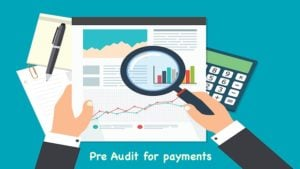 Pre Audit for payments