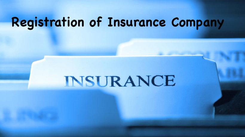 Registration of Insurance Company