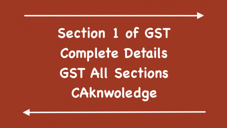 Section 1 of GST