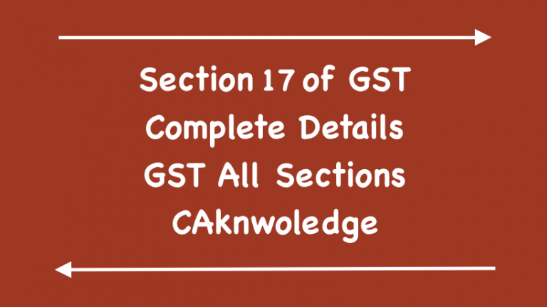 Section 17 of GST