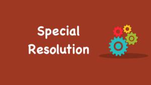 Special Resolution