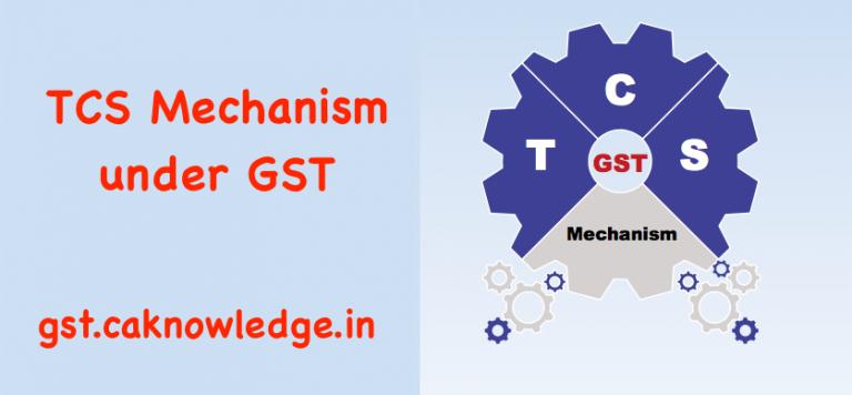 TCS Mechanism under GST