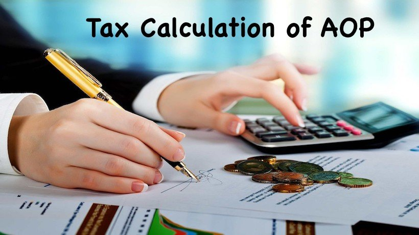 Tax Calculation of AOP