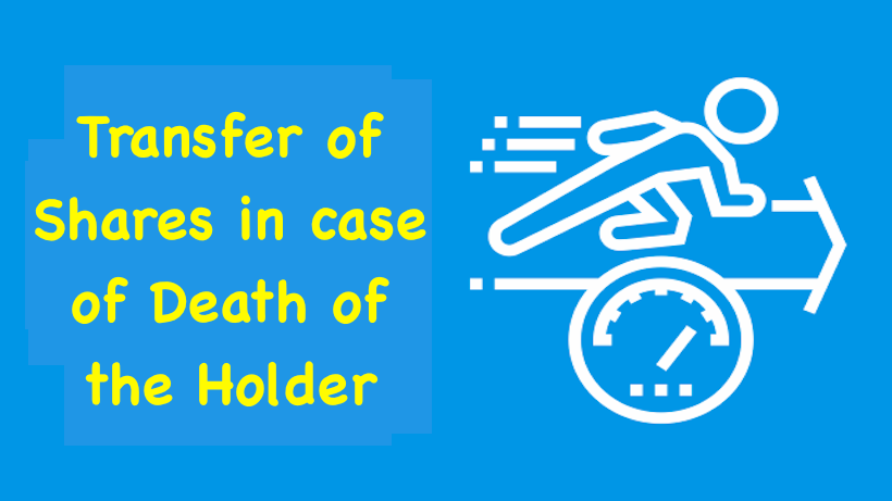 Transfer of Shares in case of Death of the Holder