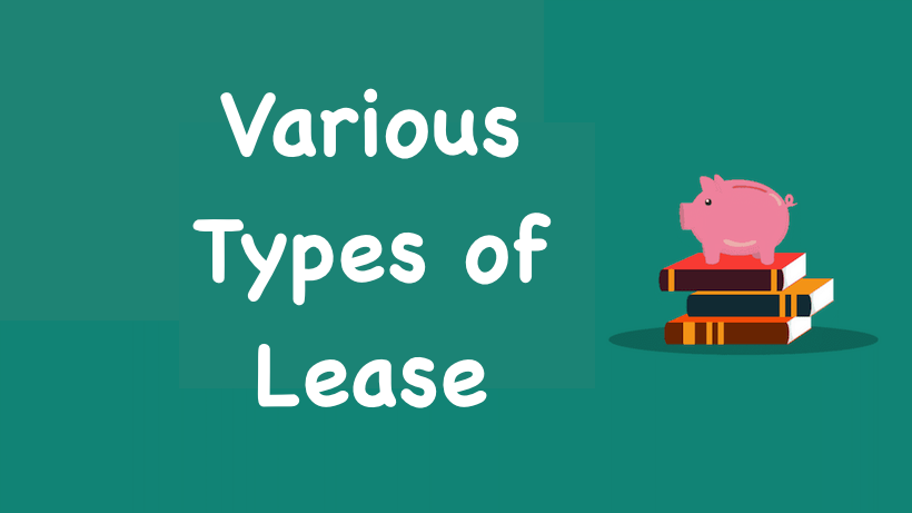 Various Types of Lease