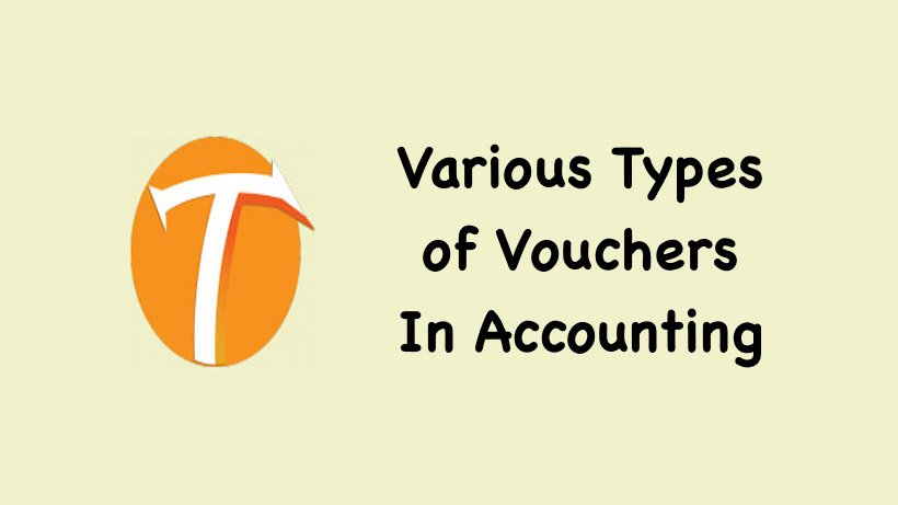 Various Types of Vouchers In Accounting