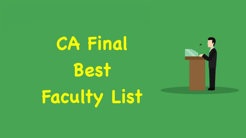 CA Final Best Faculty List