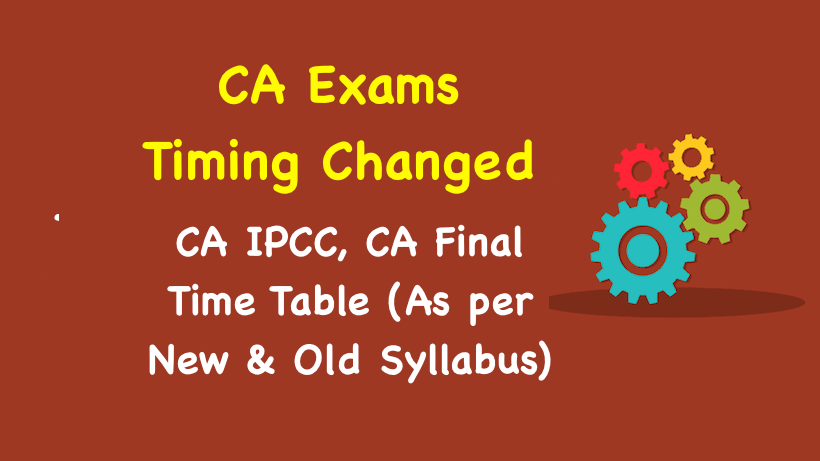 CA IPCC, CA Final Time Table