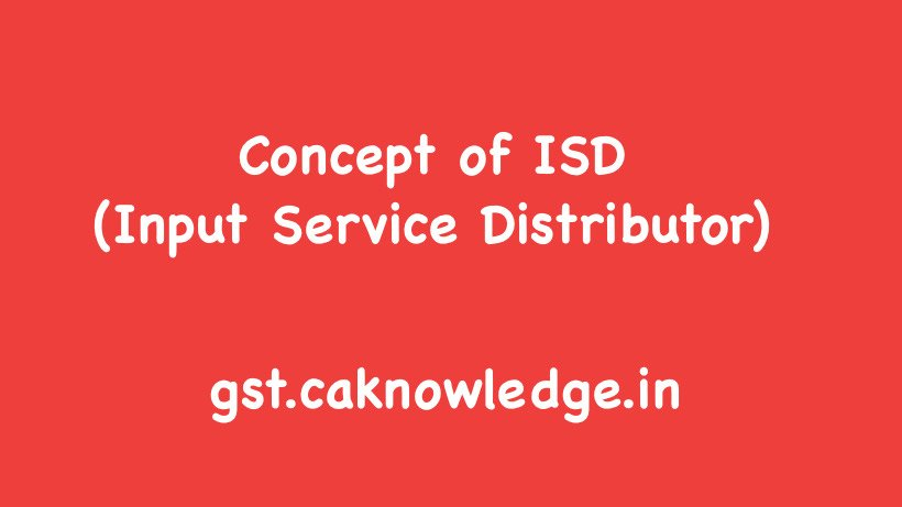 Concept of ISD (Input Service Distributor)