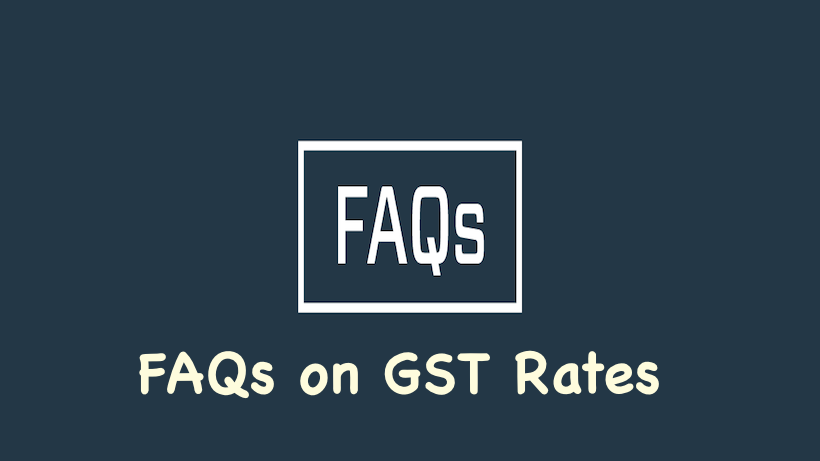 FAQs on GST Rates