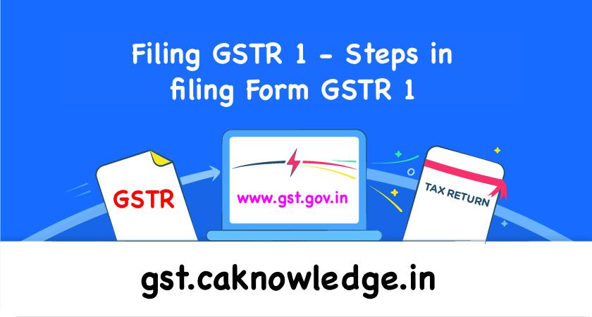 Filing GSTR 1
