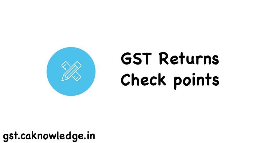 GST Return Check points