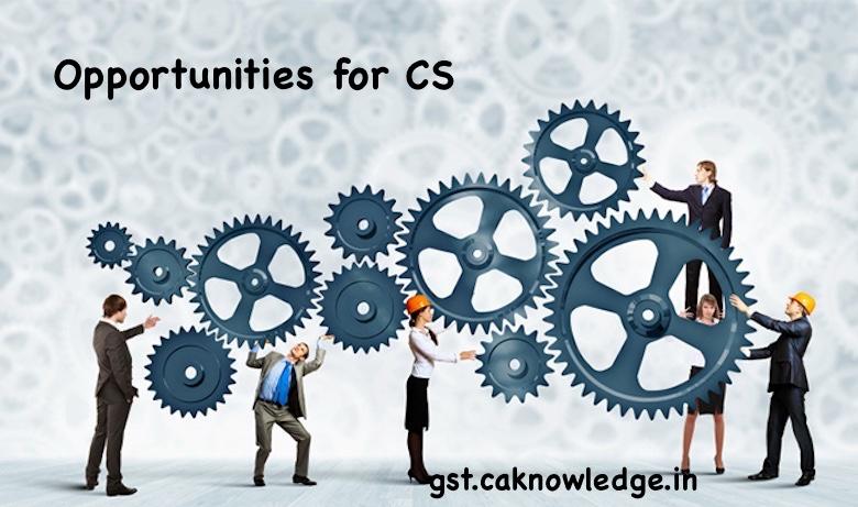 Opportunities for CS in GST