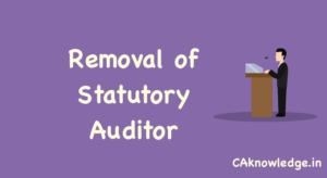 Removal of Statutory Auditor