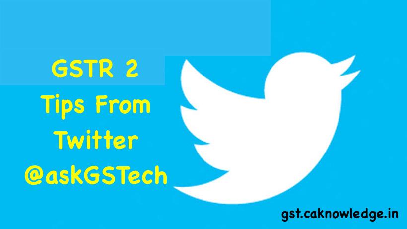 GSTR 2 Tips From Twitter