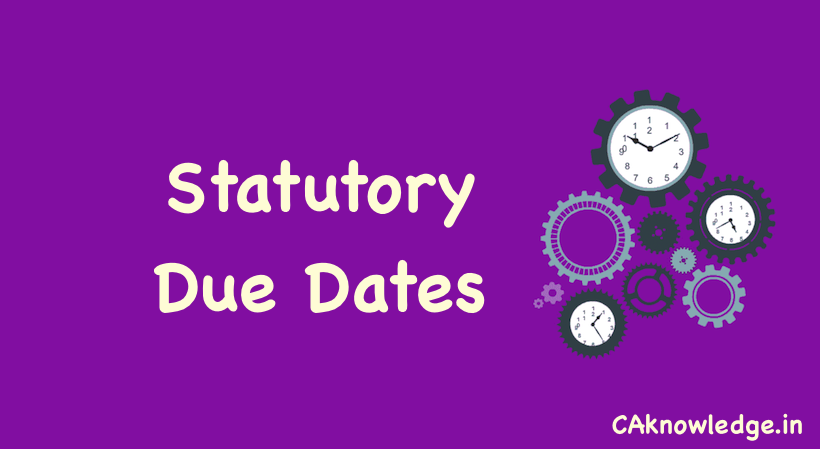 Statutory Due Dates