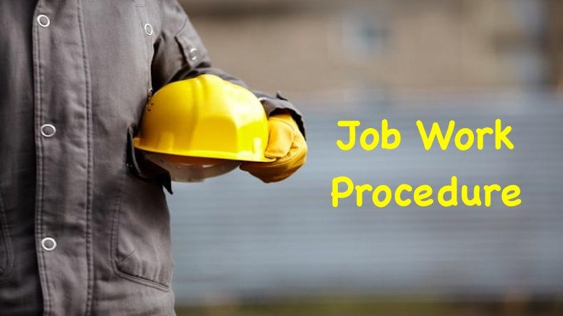 Job Work Procedure