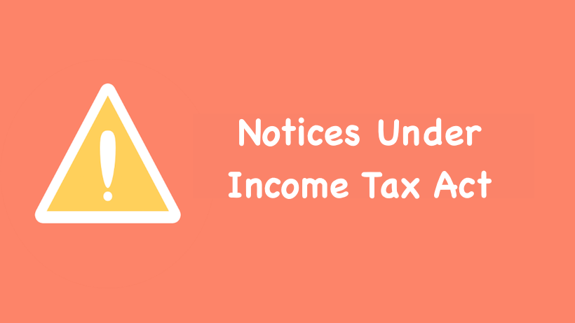Notices Under Income Tax Act