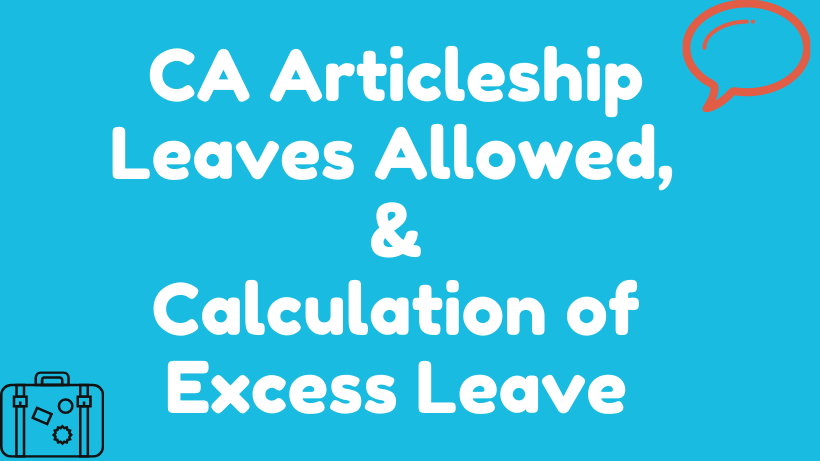 CA Articleship Leaves Allowed