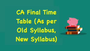 CA Final Time Table