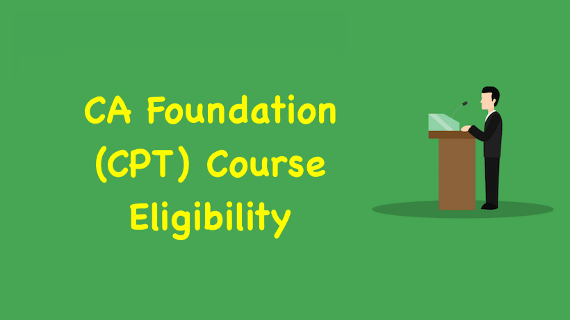 CA Foundation Course Eligibility