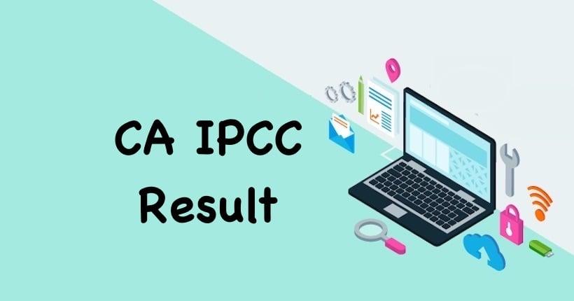 CA IPCC Result July 2021