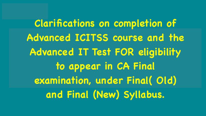 Clarifications on completion of Advanced ICITSS