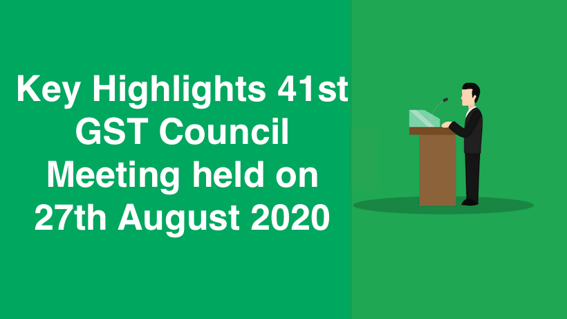 Key Highlights 41st GST Council Meeting