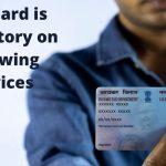 PAN Card is Mandatory