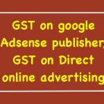 GST on google Adsense publisher