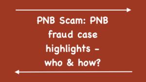 PNB Scam