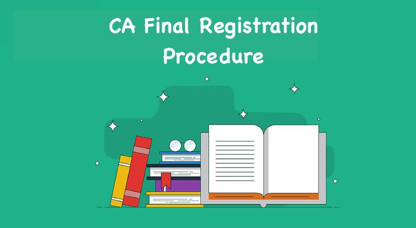 CA Final Registration Procedure