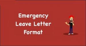 Emergency Leave Letter Format