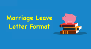 Marriage Leave Letter Format,