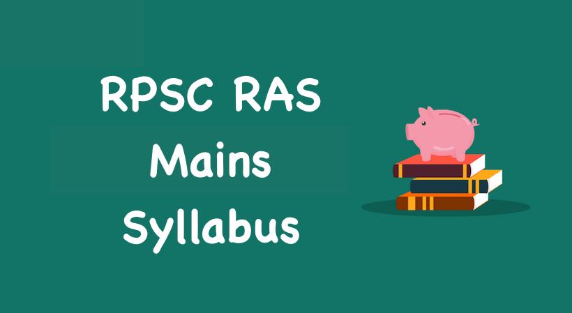 RAS Mains Syllabus