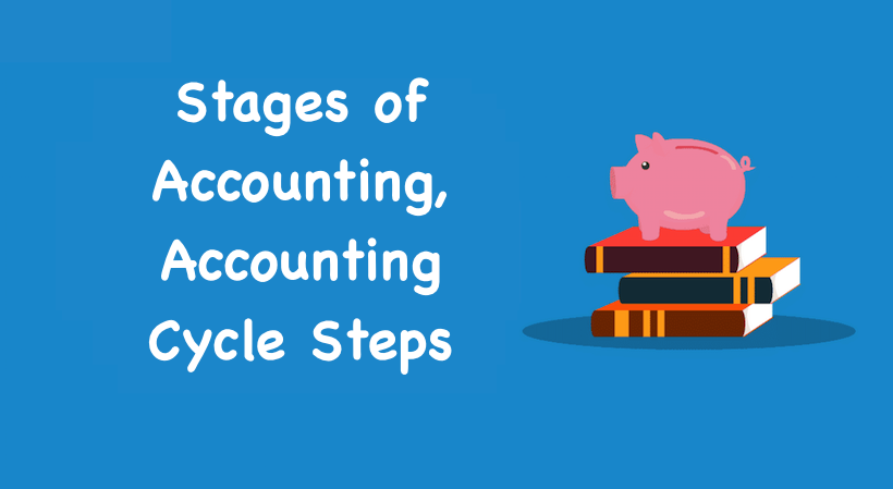 Stages of Accounting