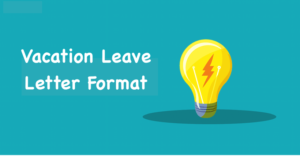 Vacation Leave Letter Format