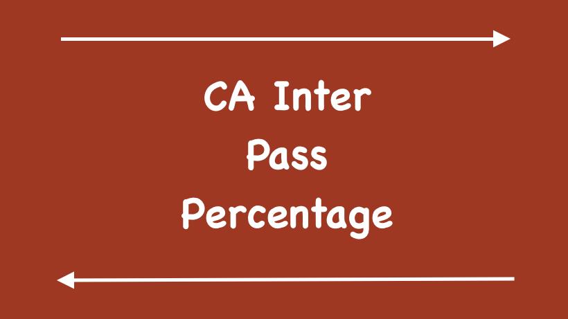 CA Inter Pass Percentage