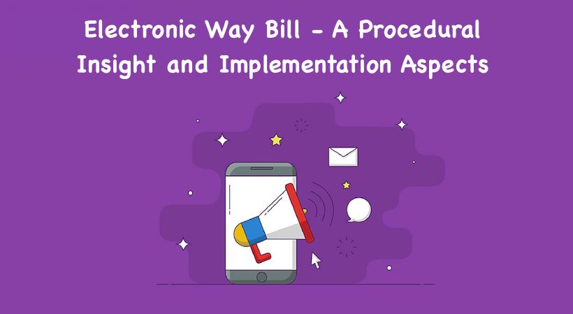Electronic Way Bill