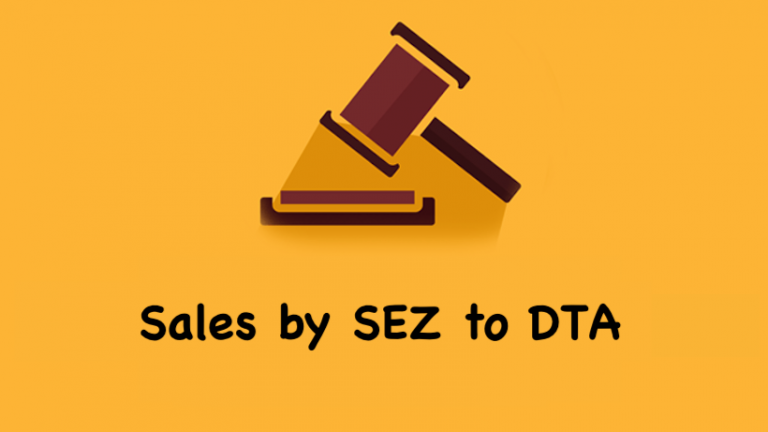 Sales by SEZ to DTA