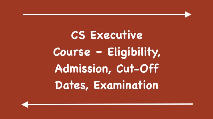 CS Executive Course