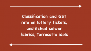 Classification and GST rate on lottery tickets