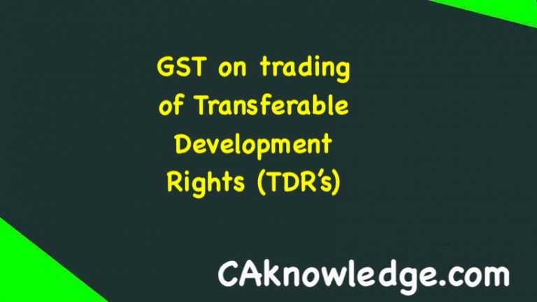 GST on trading of Transferable Development Rights