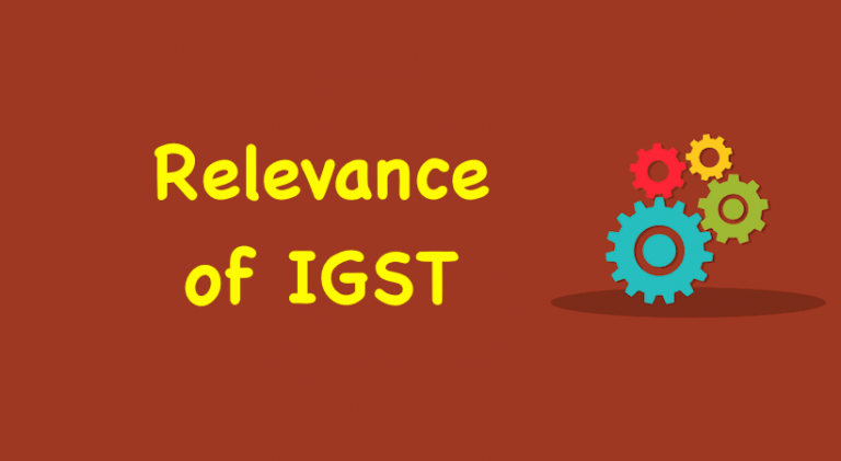 Relevance of IGST