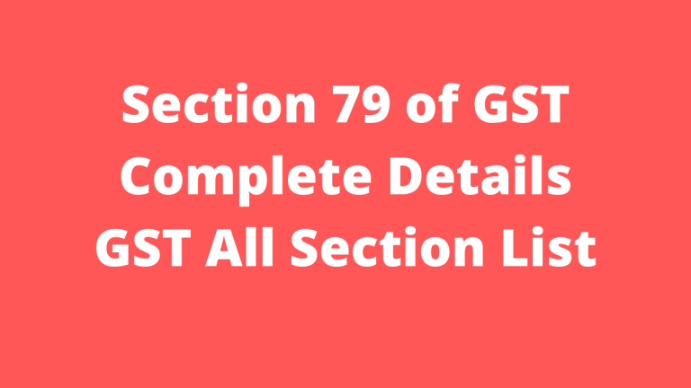 Section 79 of GST