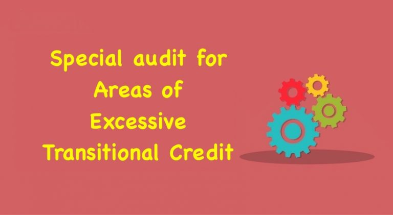 Special audit for Areas of Excessive Transitional Credit