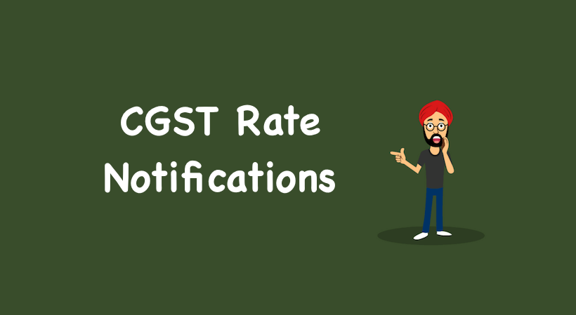CGST Rate Notifications